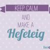 Hefeteig - ein Rezept, viele Möglichkeiten