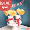 Pancake-Lollis