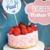 Erdbeer-Wolken Kuchen