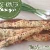 Käse-Kräuterstangen