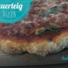 Pizza mit Sauerteig