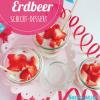 Erdbeer-Schicht-Dessert